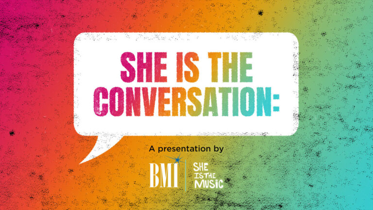 BMI Launches She Is The Conversation Series – musicrow.com